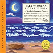 Sleepy Ocean & Gentle Rain | [Jeffrey Thompson]