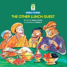 The Other Lunch Guest: Birbal Stories (       UNABRIDGED) by Sarah Jacob Narrated by Kirtana Kumar