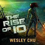 The Rise of Io | Wesley Chu