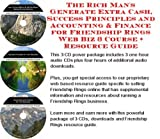 The Rich Man's Generate Extra Cash, Success Principles and Accounting & Finance for Friendship Rings Web Biz 3 Course + Resource Guide