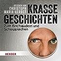 Krasse Geschichten zum Erschaudern und Schlapplachen Hörbuch von  N.N. Gesprochen von: Christoph Maria Herbst
