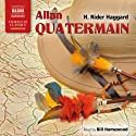 Allan Quatermain (       UNABRIDGED) by H. Rider Haggard Narrated by Bill Homewood