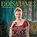 Seven Minutes in Heaven Audiobook by Eloisa James Narrated by Susan Duerden