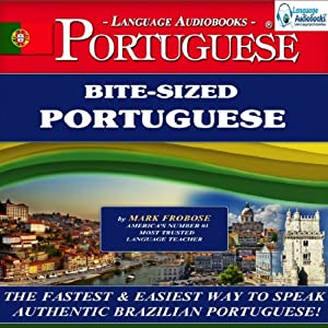 Bite-Sized Portuguese (Brazilian) Audiobook