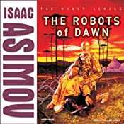 The Robots of Dawn | Isaac Asimov