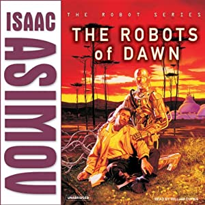 The Robots of Dawn | [Isaac Asimov]