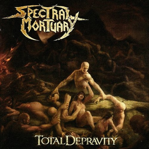 Total Depravity Spectral Mortuary Deepsend Records
