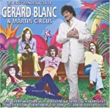 echange, troc Gérard Blanc & Martin Circus - Les Plus Grands Succès De Gérard Blanc & Martin Circus