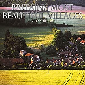 Britain's Most Beautiful Villages 2015 Wall Calendar