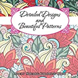 img - for Detailed Designs & Beautiful Patterns Adult Coloring Book (Sacred Mandala Designs and Patterns Coloring Books for Adults) (Volume 55) book / textbook / text book