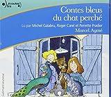Contes bleus du chat perche ; livre audio CD (French Edition)