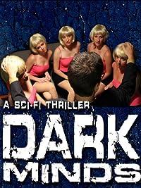 Dark Minds (2013) Sci-Fi Thriller (BLURAY) added