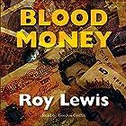 Blood Money: Inspector Crow, Book 4 Hörbuch von Roy Lewis Gesprochen von: Gordon Griffin