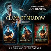 Clans of Shadow Omnibus: Volumes 1-3: Heart of Gold, Feet of Clay, Fists of Iron: An Urban Fantasy Series | J. A. Cipriano, J. B. Garner