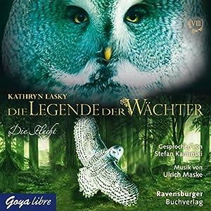 Die Flucht (Die Legende der Wächter 8) Hörbuch