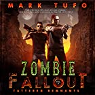 Tattered Remnants: Zombie Fallout 9 Audiobook by Mark Tufo Narrated by Sean Runnette