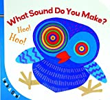 img - for Look & See: What Sound Do You Make? book / textbook / text book