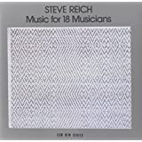 Music for 18 Musicians ~ Steve Reich