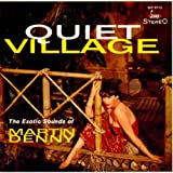 Quiet Village/Enchanted Sea ~ Martin Denny