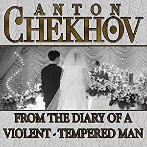From the Diary of a Violent Tempered Man Audiobook