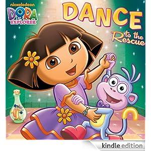 Amazon.com: Dance to the Rescue (Dora the Explorer) eBook: Nickelodeon