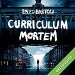 Curriculum Mortem (La Brigade criminelle 2) | Enzo Bartoli