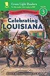 Celebrating Louisiana: 50 States to C...