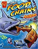 The World of Food Chains with Max Axiom, Super Scientist (Graphic Science series) (0736878912) by Liam O'Donnell