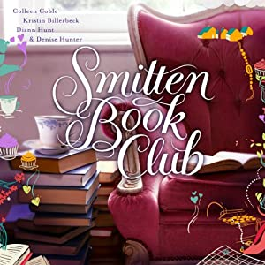 Smitten Book Club | [Diann Hunt, Colleen Coble, Kristin Billerbeck, Denise Hunter]