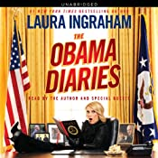 The Obama Diaries | [Laura Ingraham]