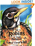 The Robins in Your Backyard (Accelerated Reader Program series)