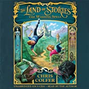 The Land of Stories: The Wishing Spell | [Chris Colfer]