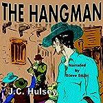 The Hangman: A Short Western | J.C. Hulsey