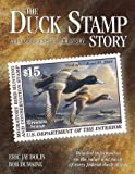 img - for The Duck Stamp Story by Eric Jay Dolin (2000-04-01) book / textbook / text book