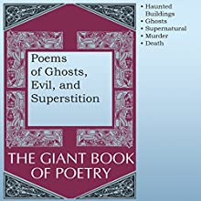 Poems of Ghosts, Evil, and Superstition Audiobook by William Roetzheim - editor Narrated by Robert Masson, Richard Baird, Olga Mieth, Marti Krane, Kris Griffen, John Aviles, Joel Castellaw