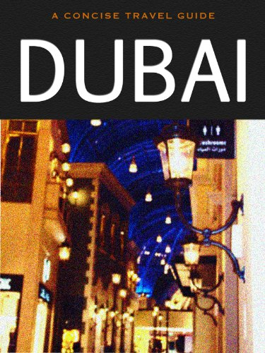 Dubai: A Concise Travel Guide