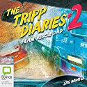 The Tripp Diaries #2: Plan: Rescue Dad (       UNABRIDGED) by Stig Wemyss Narrated by Full Cast