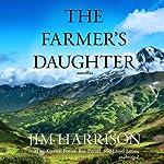 The Farmer's Daughter | Jim Harrison