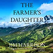 The Farmer's Daughter | [Jim Harrison]