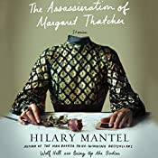 The Assassination of Margaret Thatcher: Stories | [Hilary Mantel]