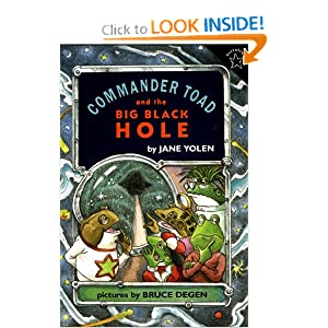 Commander Toad and the Big Black Hole (Paperstar Book) by Jane Yolen
