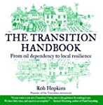 The Transition Handbook: From Oil Dep...