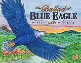 The Ballad of Blue Eagle (Blue Eagle Series)