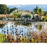 Gärten und Parks 2015 - Gartenkalender - Landschaftskalender (58 x 48) - by Marianne Majerus (BJVV)