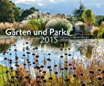 G�rten und Parks 2015 - Gartenkalende...