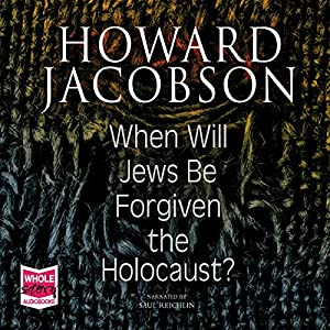 When Will Jews Be Forgiven the Holocaust Audiobook
