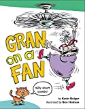 Gran on a Fan: Silly Short Vowels
