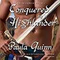 Conquered by a Highlander: The Children of the Mist Series, Book 4 Audiobook by Paula Quinn Narrated by Carrington MacDuffie