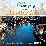 Spaziergang durch Amsterdam | Reinhard Kober,Matthias Morgenroth