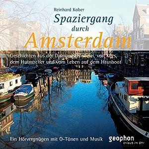 Spaziergang durch Amsterdam Hörbuch